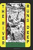 The River Runs Deep, Doug Roy, 1770978860