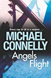 Angels Flight by Michael Connelly front cover