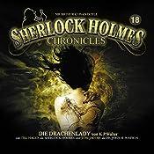 Die Drachenlady (Sherlock Holmes Chronicles 18) | Klaus Peter Walter