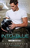 Into the Blue (A Wild Aces Romance) by  Chanel Cleeton in stock, buy online here
