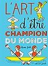 L'art d'être champion du monde par Petit