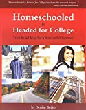 img - for Homeschooled and Headed for College: Your Road Map for a Successful Journey book / textbook / text book