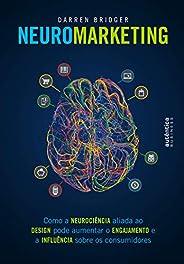 Neuromarketing: Como a neurociência aliada ao design pode aumentar o engajamento e a influência sobre os consu