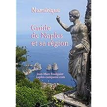 Guide de Naples et sa region (French Edition)