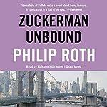 Zuckerman Unbound: The Nathan Zuckerman Series, Book 2   Philip Roth