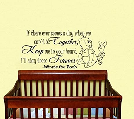 Housewares Vinyl Decal Winnie the Pooh If There Ever Comes a Day ...