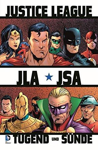 Justice League of America: Tugend + Sünde