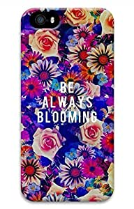 Be Always Blooming Hard Case Cover iPhone 5S 5 hjbrhga1544