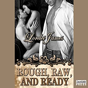 Rough, Raw, and Ready Hörbuch