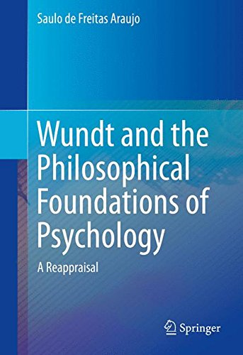 Wundt and the Philosophical Foundations of Psychology: A Reappraisal