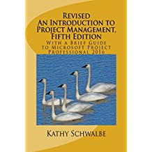 Amazon kathy schwalbe books biography blog audiobooks kindle revised an introduction to project management fifth edition with a brief guide to microsoft fandeluxe Choice Image