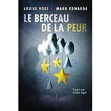 Le Berceau de la peur (Une enquête de l'inspecteur Lennon t. 1) (French Edition)
