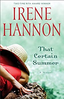 That Certain Summer: A Novel by [Hannon, Irene]