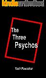 The Three Psychos