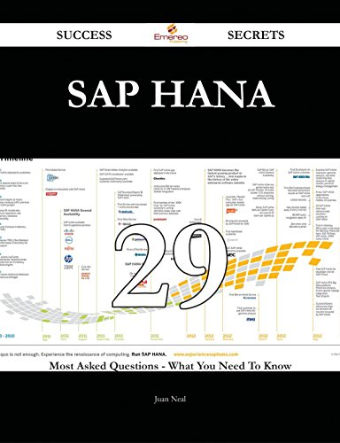 SAP HANA 29 Success Secrets - 29 Most Asked Questions On SAP HANA - What You Need To Know Pdf