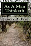 As A Man Thinketh, James Allen, 1449592457