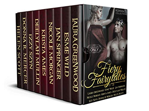Fiery Fairy Tales: A Collection of Retold and Fresh Fairy Tales