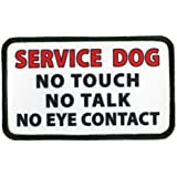 SERVICE DOG NO Touch Talk or Eye Contact 3 x 5 inch Sew-on Black Rim Patch