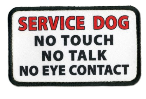 SERVICE DOG NO Touch Talk or Eye Contact 3 x 5 inch Sew-on Black Rim ()