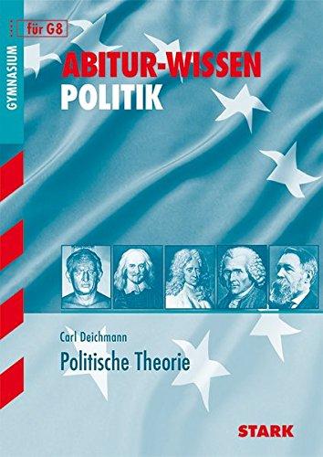 Abitur-Wissen - Politik Politische Theorie