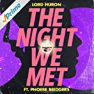 The Night We Met (feat. Phoebe Bridgers)