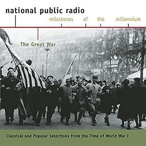 Great War  Milestones Of The M