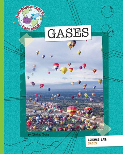 Gases (Language Arts Explorer)