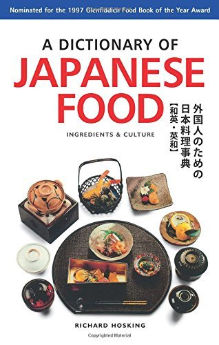Dictionary of Japanese Food: Ingredients & Culture by Richard Hosking