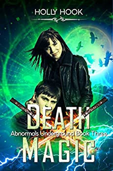 Death Magic (Abnormals Underground #3) by [Hook, Holly A.]
