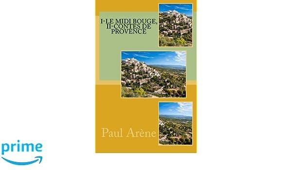 Amazon.com: I-Le midi bouge, II-contes de provence (French ...