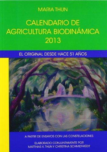 Descargar Libro Calendario De Agricultura Biodinámica 2013 María Thun