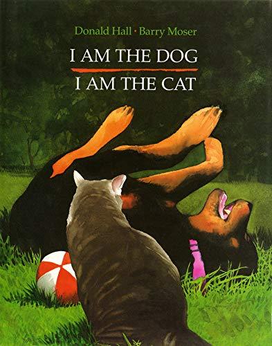- I Am the Dog I Am the Cat