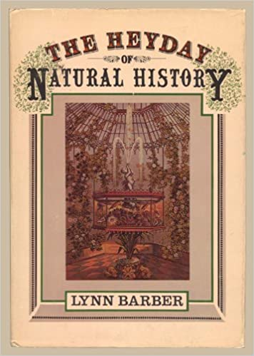 The Heyday Of Natural History St Edition