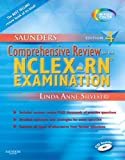 img - for By Linda Anne Silvestri:Saunders Comprehensive Review for the NCLEX- RN Examination (Saunders Comprehensive Review) Fourth (4th) Edition (4/E) TEXTBOOK (non Kindle) [PAPERBACK] book / textbook / text book