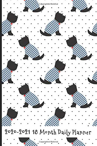2020   2021 18 Month Daily Planner  Black Scotties With French Stripes Cover   Daily Organizer Calendar Agenda   6x9   Work Travel School Home   ... Lovers   Lifestyle Organizer Series Band 6