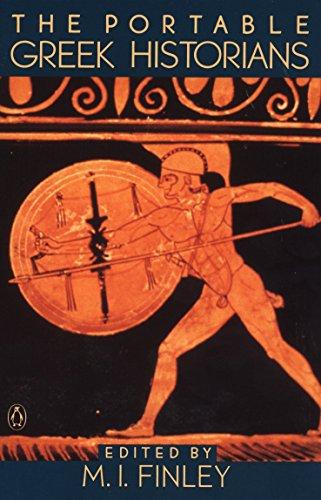 The Portable Greek Historians: The Essence of Herodotus, Thucydides, Xenophon, Polybius (Viking Portable Library)
