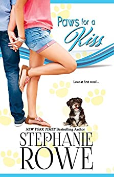 Paws for a Kiss (Canine Cupids Book 1) by [Rowe, Stephanie, Rowe, Stephanie]
