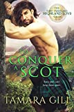 To Conquer a Scot (A Time Traveler's Highland Love Book 1)