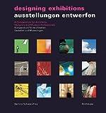 img - for Ausstellungen entwerfen / Designing Exhibitions by Aurelia Bertron (2002-03-16) book / textbook / text book