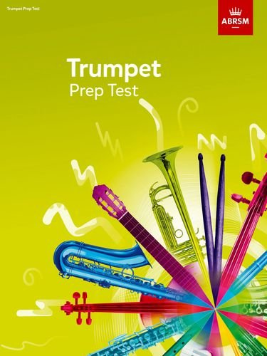 Read Online Trumpet Prep Test 2017 (ABRSM Exam Pieces) ebook