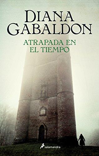 Atrapada en el tiempo (Spanish Edition) by Salamandra Publicacions Y Edicions