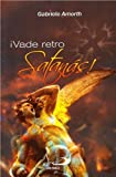 img - for  Vade Retro Satan s! book / textbook / text book