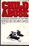 Child Abuse, Kim Oates, 0806509627