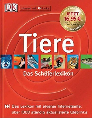 Tiere: Das Schülerlexikon