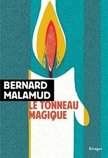 Le tonneau magique, Malamud, Bernard