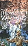 The Renshai Trilogy 2: The Western Wizard (Daw science fiction)