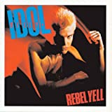 Rebel Yell [Expanded