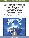 Sustainable Urban and Regional Infrastructure Development, Tan Yigitcanlar, 1615207759