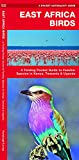 East Africa Birds: A Folding Pocket Guide to Familiar Species in Kenya, Tanzania & Uganda (Wildlife and Nature Identification)