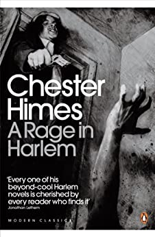 A Rage in Harlem (Penguin Modern Classics) by [Himes, Chester]